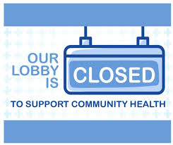 lobby closed for community health